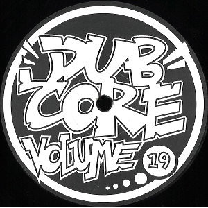 We Rob Rave - Dubcore Volume 19