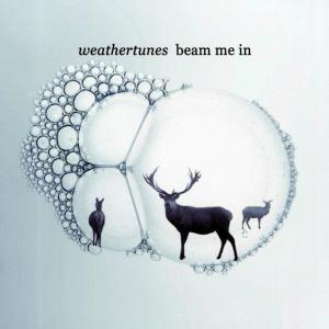 Weathertunes - Beam Me In