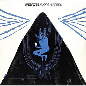 Web Web - Worshippers (LP+MP3)