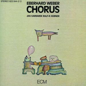 Weber,Eberhard - Chorus