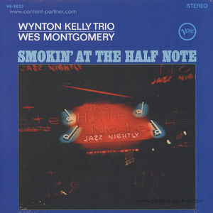 Wes Montgomery - Smokin' At The Half Note (180g Back To Black Edt.)