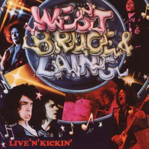 West,Bruce & Laing - Live'n'Kickin' (Remastered Edition)