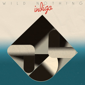 Wild Nothing - Indigo (Ltd. Blue Vinyl)
