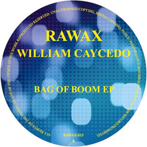William Caycedo - Bag Of Boom EP