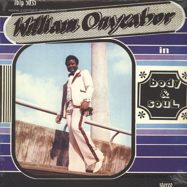 William Onyeabor - Body & Soul (Re-Issue)