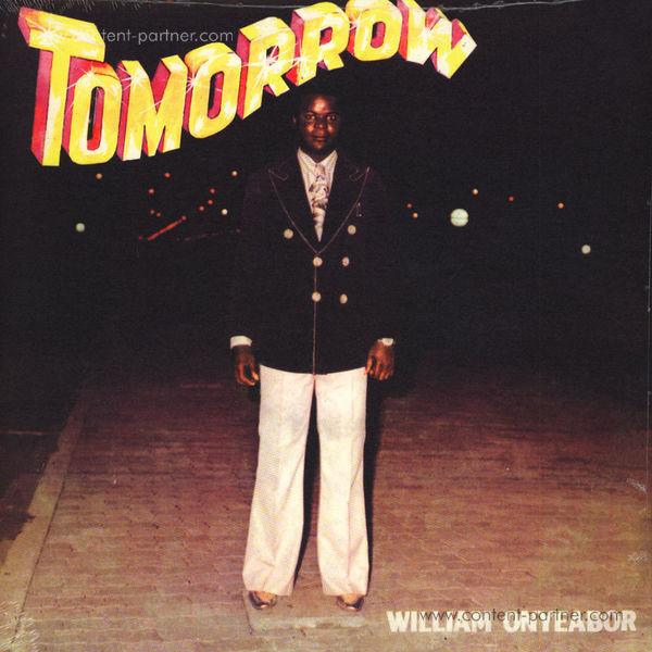 William Onyeabor - Tomorrow (Re-Issue)
