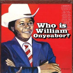 William Onyeabor - World Psychedelic Classics 5: Who Is