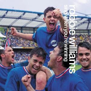 Williams,Robbie - Sing When You're Winning