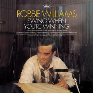 Williams,Robbie - Swing When You're Winning