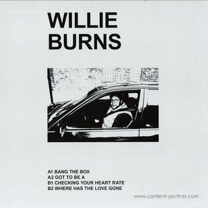Willie Burns - Where Has The Love Gone