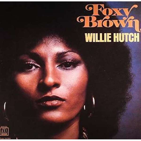 Willie Hutch - Foxy Brown (OST) [Ltd. LP reissue)