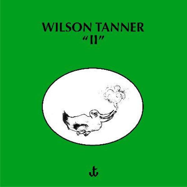 Wilson Tanner - Ii (LP+MP3)