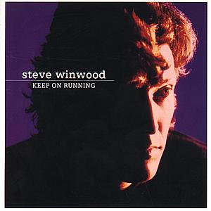 Winwood,Steve - Keep On Running