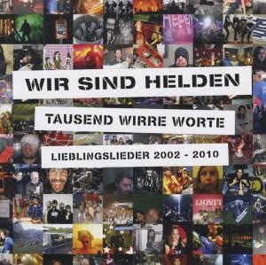 Wir Sind Helden - Tausend Wirre Worte-Lieblingslieder 2002