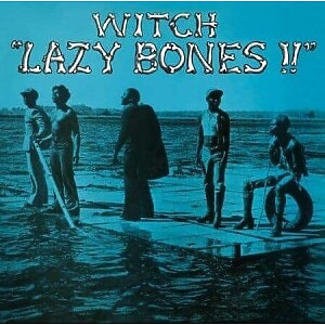 Witch - Lazy Bones!! (Ltd. Opaque Orange Vinyl LP Reissue)
