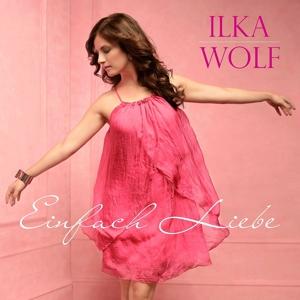Wolf,Ilka - Einfach Liebe