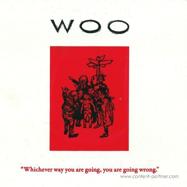 Woo - Whichever Way You Are Going, You Are Go