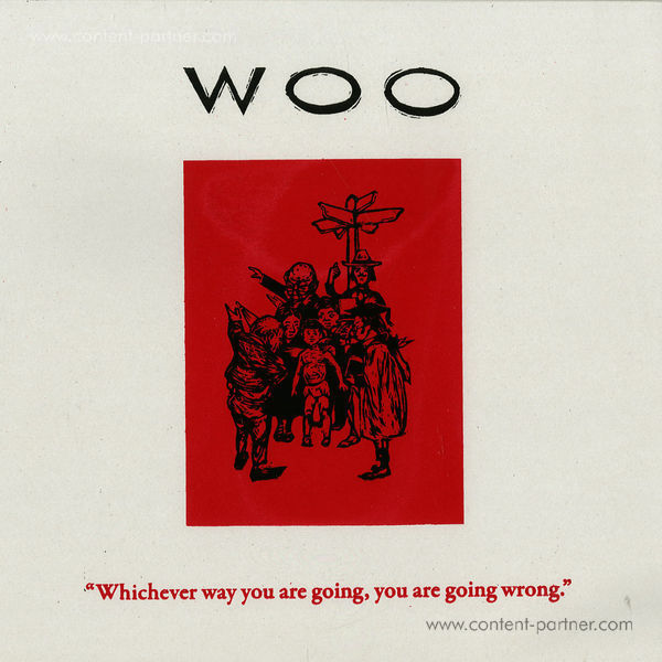 Woo - Whichever Way You Are Going...