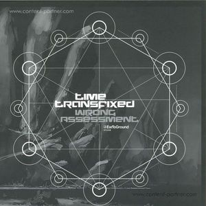 Wrong Assessment - Time Transfixed