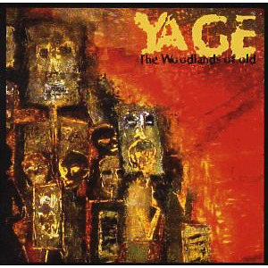 Yage - The Woodlands Of Old