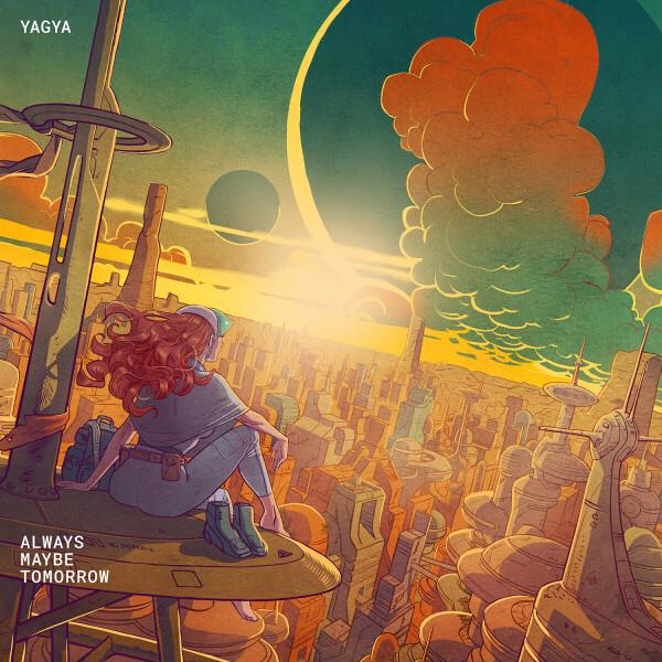 Yagya - Always Maybe Tomorrow