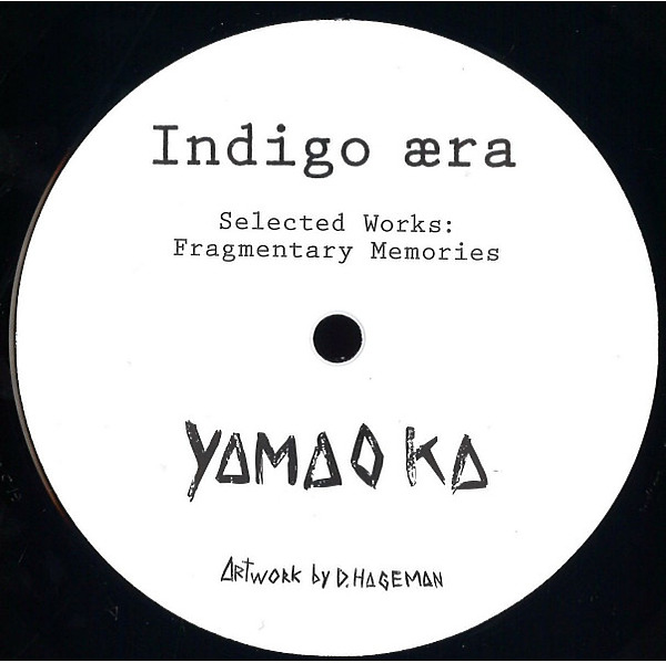 "Yamoaka - Selected Works: Fragmentary Memories 2x12"""