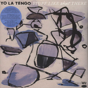 Yo La Tengo - Stuff Like That There (LP)