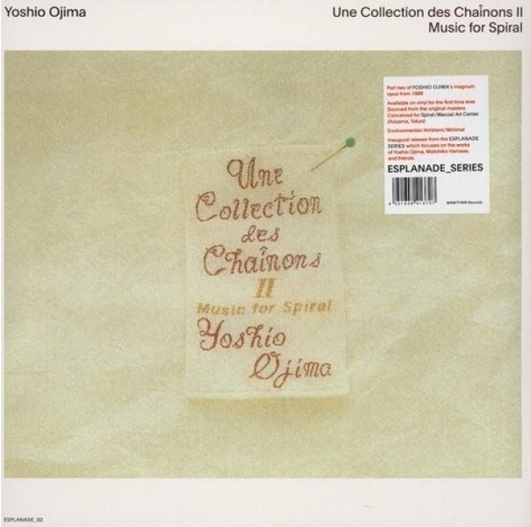 Yoshio Ojima - Une Collection Des Chainons II (Ltd. 2LP Reissue)