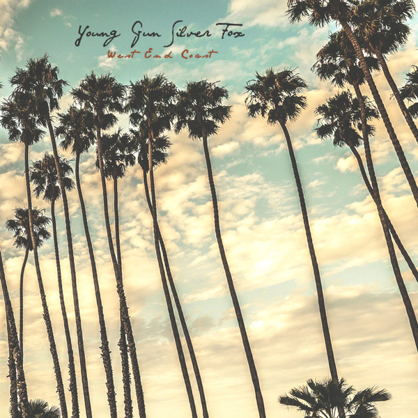 Young Gun Silver Fox - West End Coast (LP)