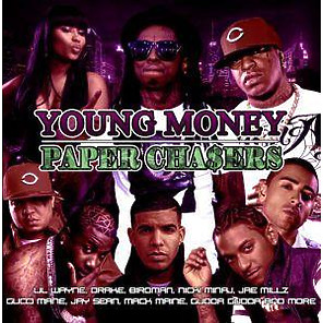 Young Money - Paper Chasers