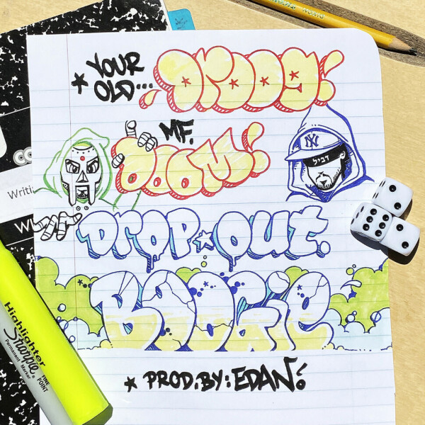 """Your Old Droog & MF Doom - Dropout Boogie (7"""")"""