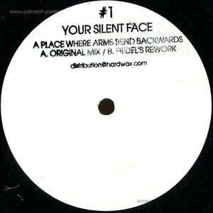 Your Silent Face - A Place Where Arms Bend Backwards
