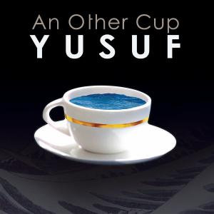 Yusuf (Cat Stevens) - An Other Cup