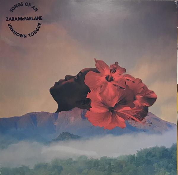Zara McFarlane - Songs of an Unknown Tongue (Vinyl LP)
