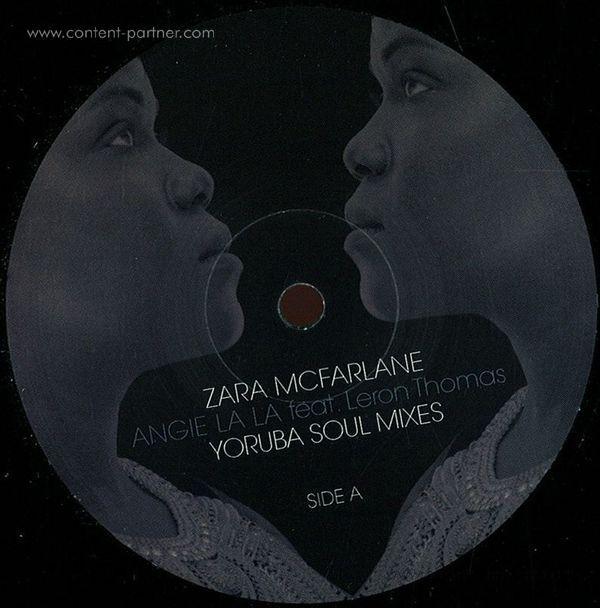 Zara Mcfarlane - Ange La La/ Yoruba Soul Mxs