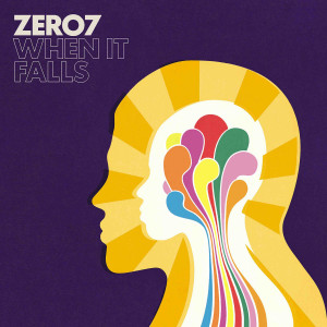 Zero 7 - When It Falls (180g Vinyl 2LP Reissue)