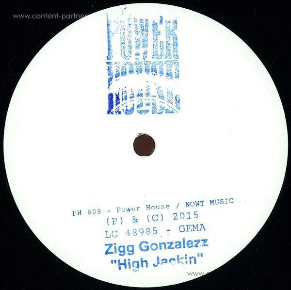 Zigg Gonzalezz - High Jackin
