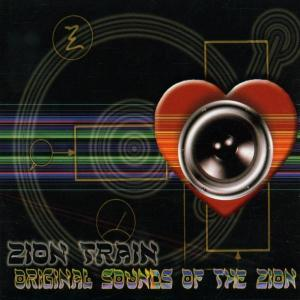 Zion Train - Original Sounds Of The Zion