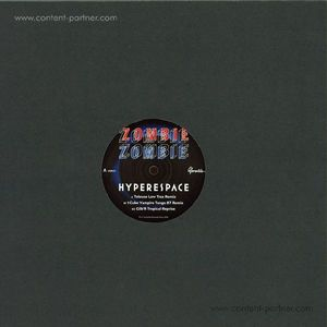 Zombie Zombie - Hyperspace (i:cube / Gilb'r Remixes)
