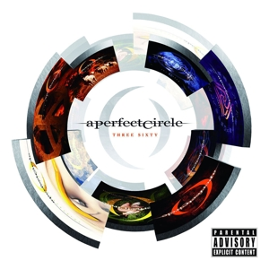 a perfect circle - three sixty (explicit version)