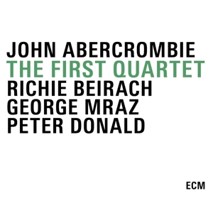 abercrombie/beirach/mraz/donald - the first quartet