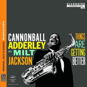 adderley,cannonball/jackson,milt - things are getting better (ojc remasters