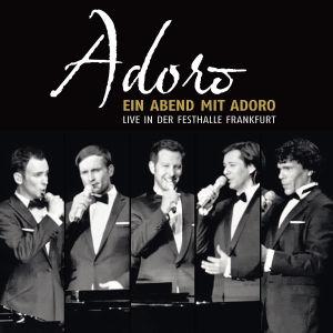 adoro - ein abend mit adoro-live