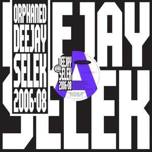 afx - orphaned deejay selek (2006-08)