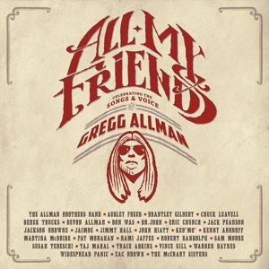 allman,gregg - all my friends: celebrating the songs an
