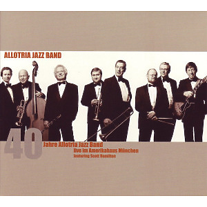 allotria jazz band - 40 jahre allotria jazz band