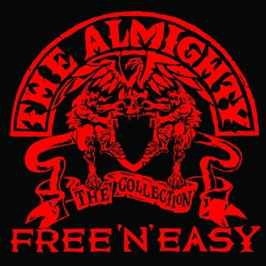 almighty,the - free 'n' easy-the almighty collection