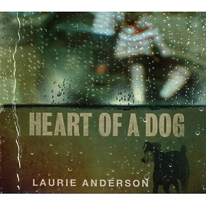 anderson,laurie - heart of a dog