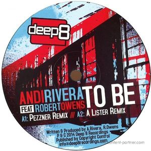 andi rivera feat. robert owens - to be