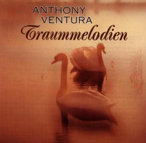 anthony ventura - traum melodien